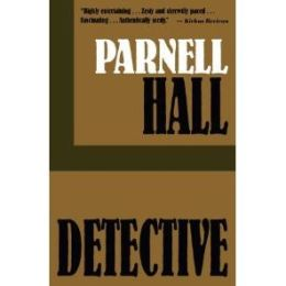Detective (Stanley Hastings Series #1)