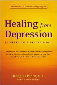 Healing from Depression: 12 Weeks to a Better Mood
