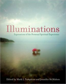 Illuminations: Expressions of the Personal Spiritual Experiences