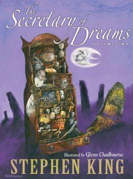 The Secretary of Dreams, Volume 2