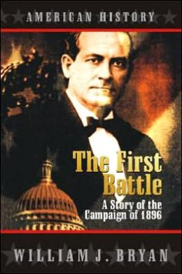 The First Battle: A Story of the Campaign of 1896
