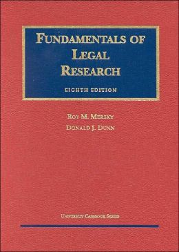 Mersky and Dunn's Fundamentals of Legal Research