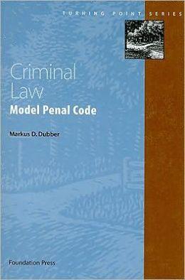 Criminal Law:Model Penal Code