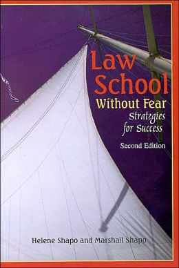 Law School Without Fear:Strategies for Success