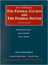 Federal Courts and the Federal System, 2002 Supplement