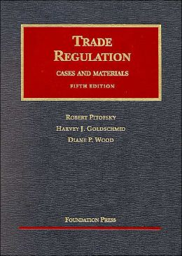 Trade Regulation:Cases and Materials