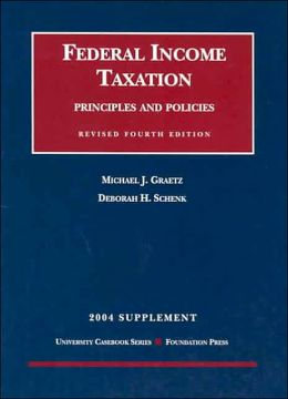 Federal Income Taxation - 2004 Supplement