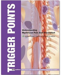 Trigger Points FlipBook: Understanding Myofascial Pain and Discomfort