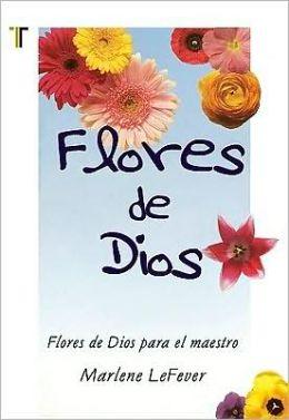 Flores de Dios (Flowers from God)