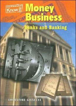 Money Business: Banks and Banking