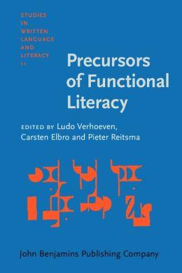 Precursors of Functional Literacy