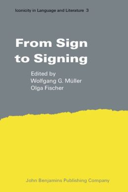 From Sign to Signing: Iconicity in Language and Literature