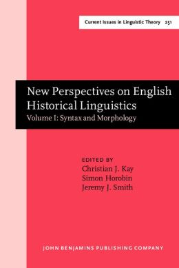 New Perspectives on English Historical Linguistics: Selected Papers from 12 Icehl, Glasgow, 21-26 August 2002