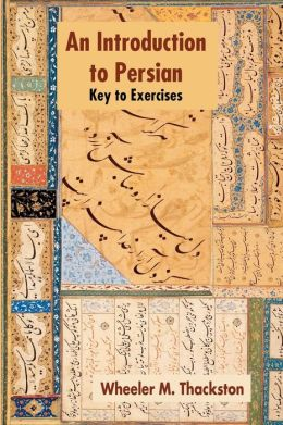 Introduction To Persian, Revised Fourth Edition, Key To Exercises