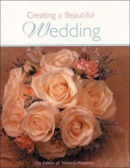 Creating a Beautiful Wedding