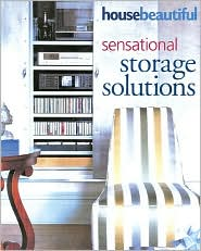 House Beautiful Sensational Storage Solutions