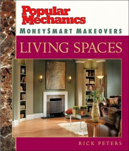 Popular Mechanics MoneySmart Makeovers: Living Spaces