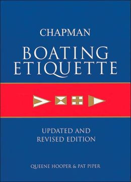 Chapman Boating Etiquette: Updated and Revised Edition