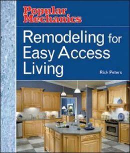 Popular Mechanics Remodeling for Easy Access Living