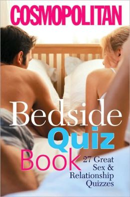 Cosmo's Bedside Quiz Book: 27 Great Sex & Relationship Quizzes
