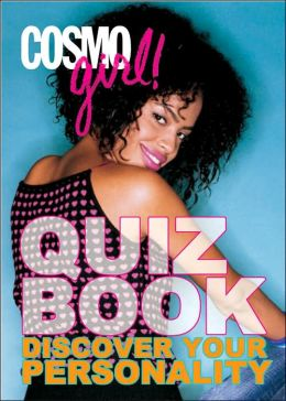 CosmoGIRL! Quiz Book: Discover Your Personality
