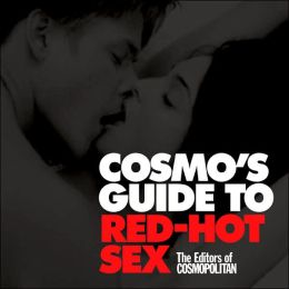 Cosmo's Guide to Red-Hot Sex