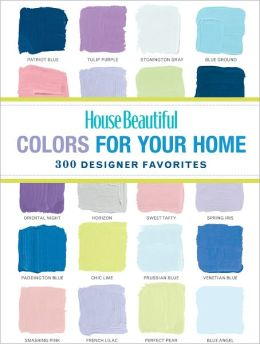 House Beautiful Colors for Your Home (PagePerfect NOOK Book)