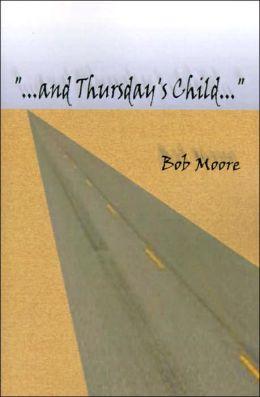 . . .And Thursday's Child