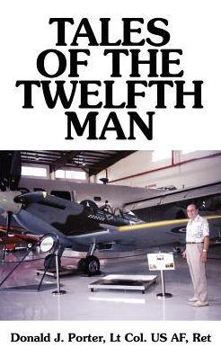 Tales of the Twelfth Man