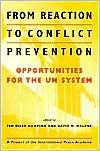 From Reaction to Conflict Prevention: Opportunities for the UN System (Project of the International Peace Academy)