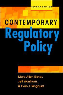 Contemporary Regulatory Policy: 2nd Edition