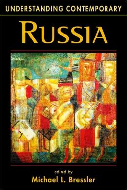 Understanding Contemporary Russia