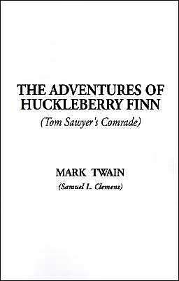 The Adventures of Huckleberry Finn: Tom Sawyer's Comrade