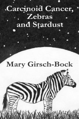 Carcinoid Cancer, Zebras and Stardust: My Sister's Cancer Battle