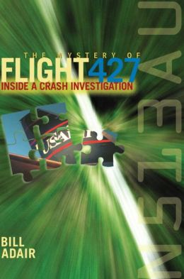 Mystery of Flight 427: Inside a Crash Investigation
