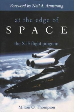 At the Edge of Space: The X-15 Flight Program