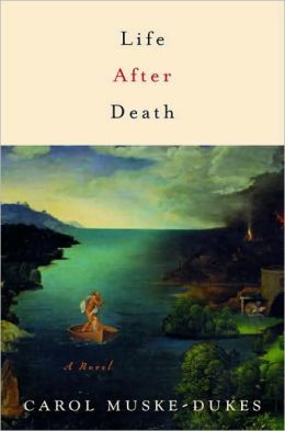 Life after Death: A Novel