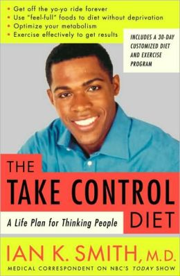Take-Control Diet: A Life Plan for Thinking People