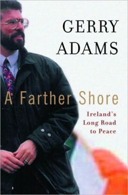 Farther Shore: Ireland's Long Road to Peace