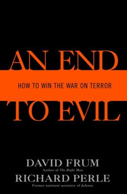 End to Evil: How to Win the War on Terror