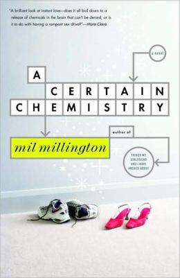 Certain Chemistry: A Novel