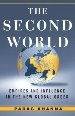 Second World: Empires and Influence in the New Global Order