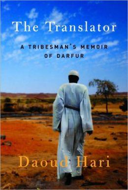 Translator: A Tribesman's Memoir of Darfur