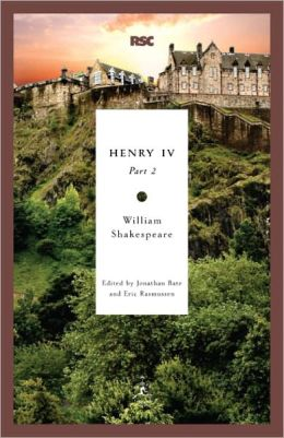 Henry IV, Part 2 (Modern Library Royal Shakespeare Company Series)
