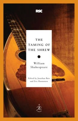 The Taming of the Shrew (Modern Library Royal Shakespeare Company Series)