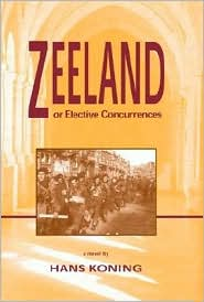 Zeeland, or Elective Concurrences