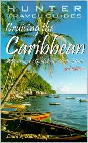Cruising the Caribbean: A Passenger's Guide to the Ports of Call