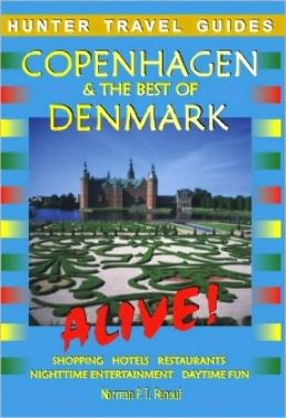 Copenhagen and the Best of Denmark (Alive Guides Series)