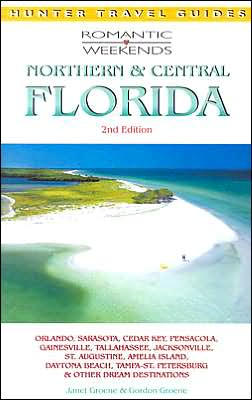 Northern and Central Florida (Romantic Weekends)