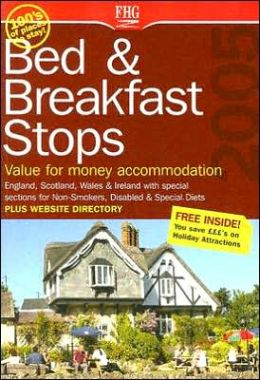 Bed and Breakfast Stops in England, Scotland and Wales
